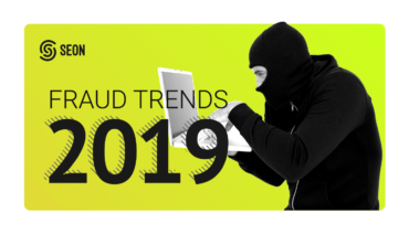 The Top #5 Fraud Trends and Forecasts for 2019