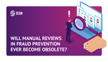 Will Manual Reviews in Fraud Prevention Ever Become Obsolete?