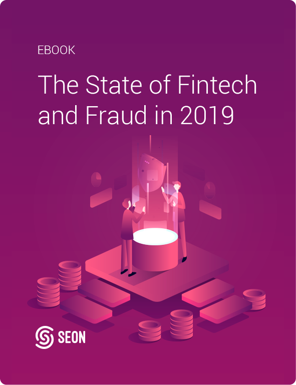 the state of fintech and fraud in 2019