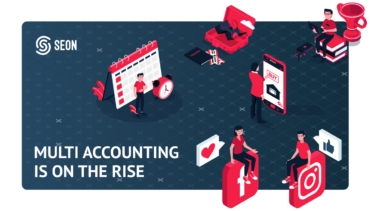 Multi Accounting Is On The Rise – Who is Affected And How to Stop It
