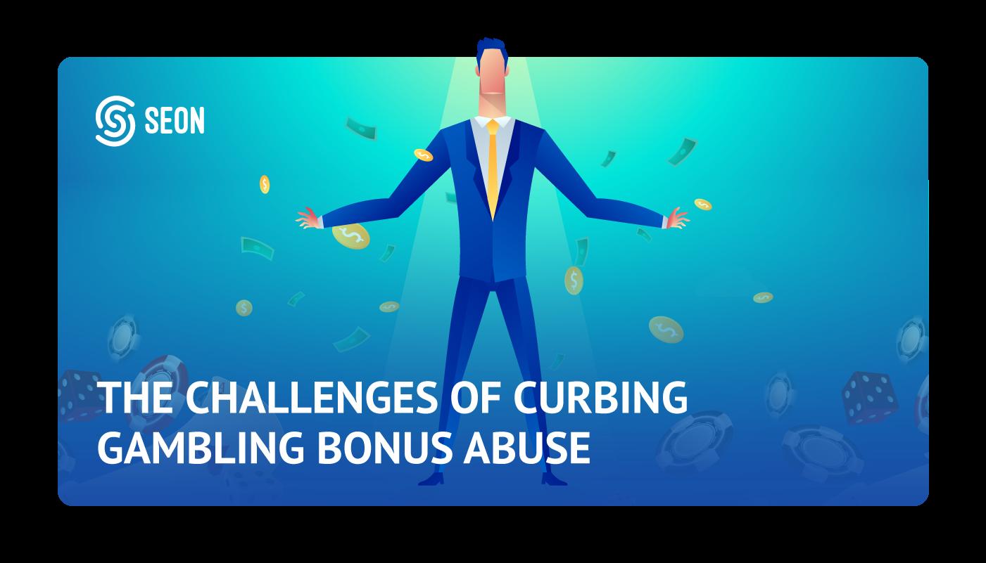 bonus abuse SEON