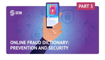 The SEON Fraud Dictionary – Part 3: Security and Fraud Prevention Terms