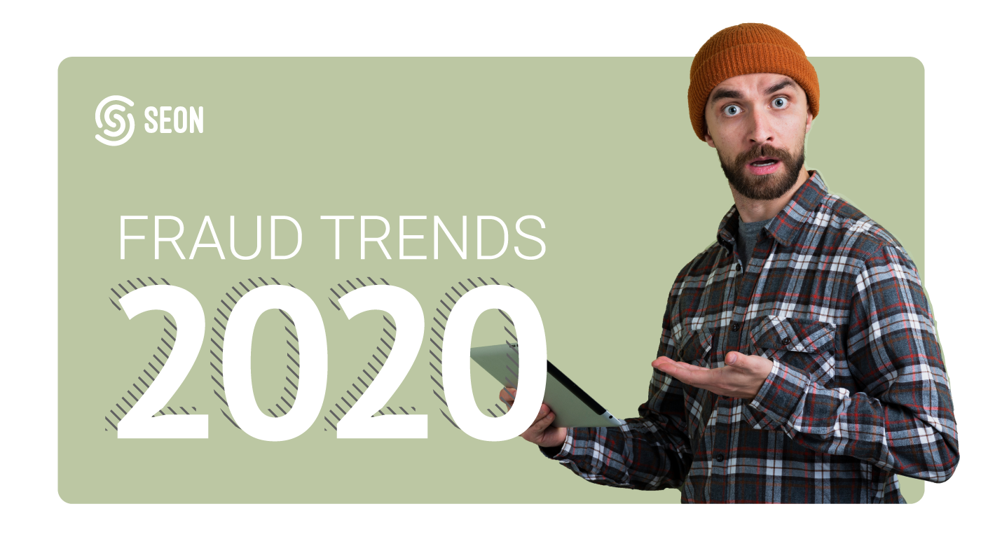 seon fraud trends 2020