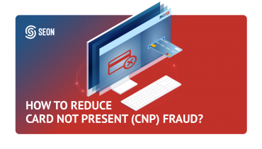 10 Tips to Reduce Card Not Present (CNP) Fraud