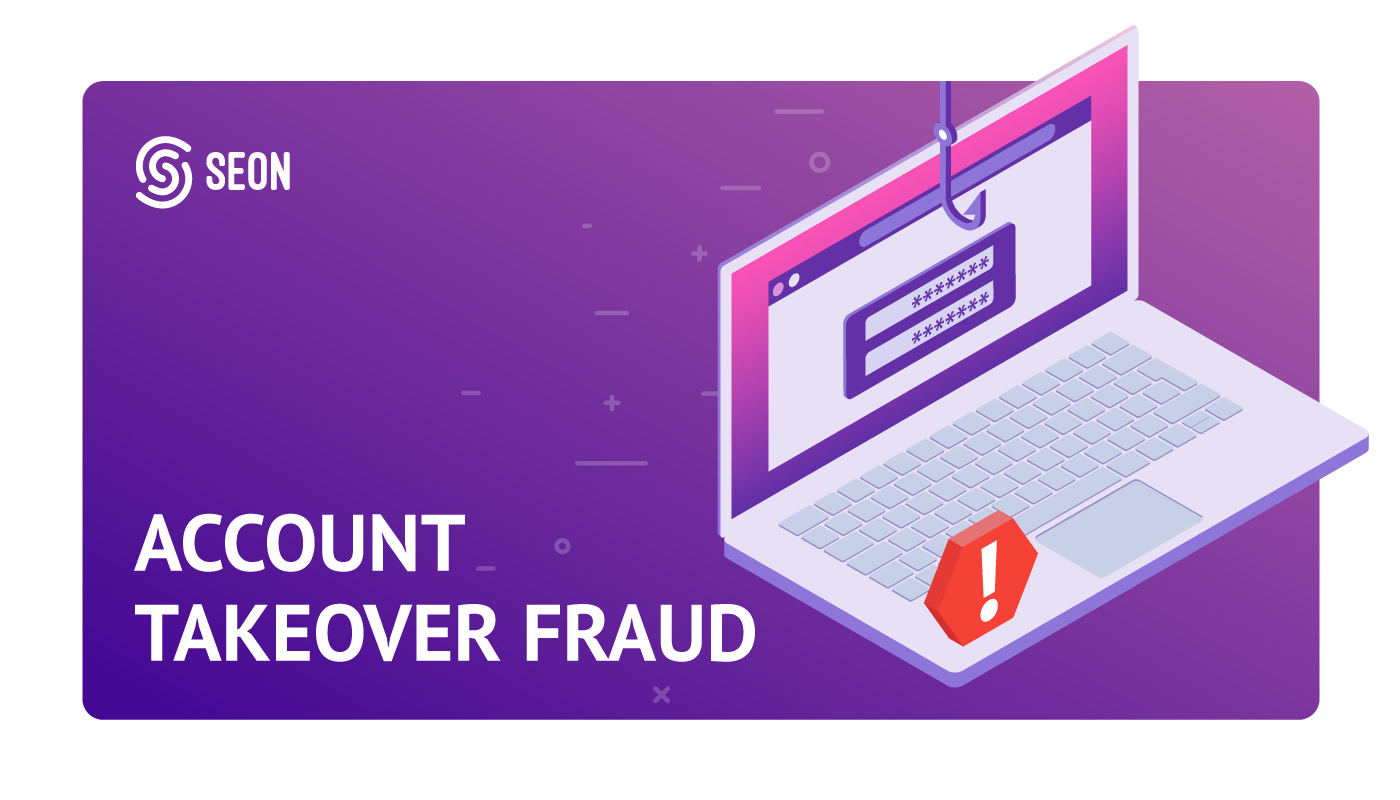 account takeover fraud SEON cover