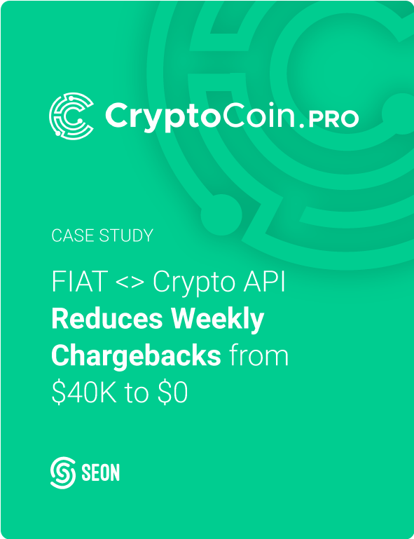 FIAT <> Crypto API Reduces Weekly Chargebacks From $40K to $0 Thanks to SEON
