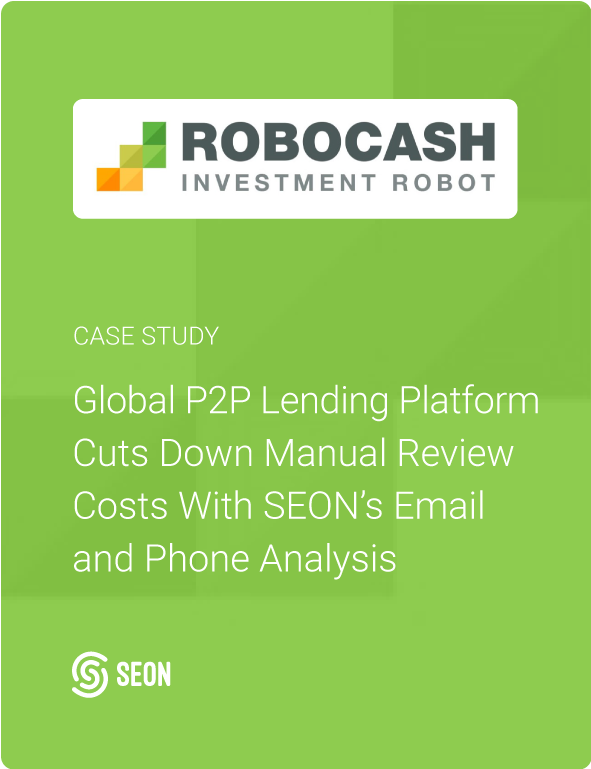 Global P2P Lending Platform Cuts Down Manual Review Costs With SEON's Email and Phone Analysis