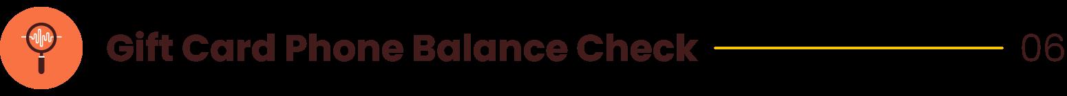 Gift Card Phone Balance Check